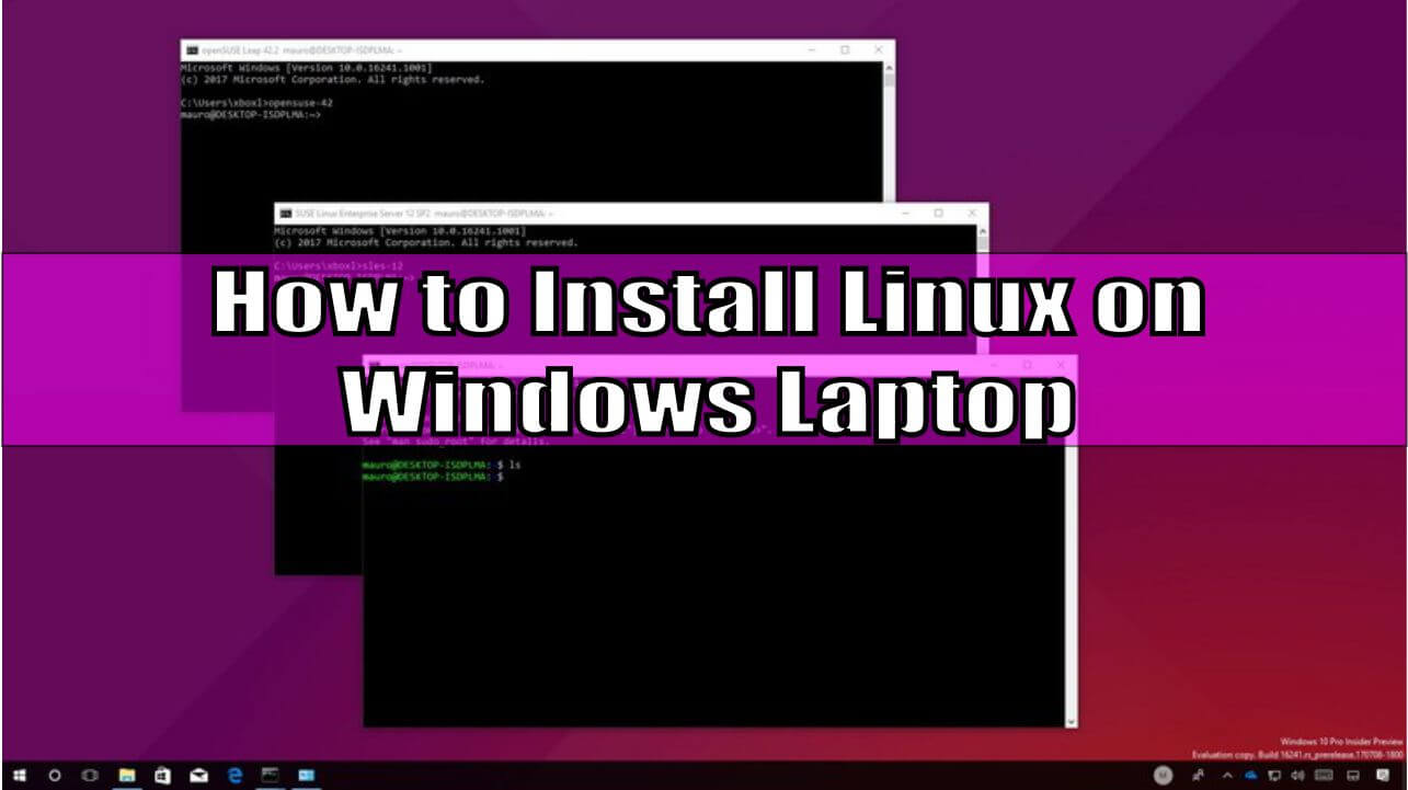 How to Install Linux on Windows Laptop